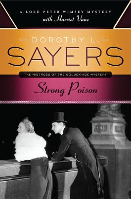 Strong Poison By Sayers, Dorothy L.
